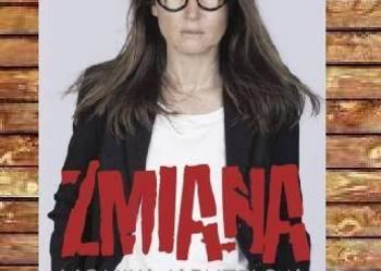 "Nowa / Monika Jaruzelska ""Zmiana"""