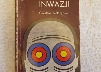Czesław Białczyński: PRÓBA INWAZJI