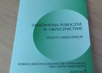 Zamówienia Publiczne w Orzecznictwie : zeszyty orzecznicze 9