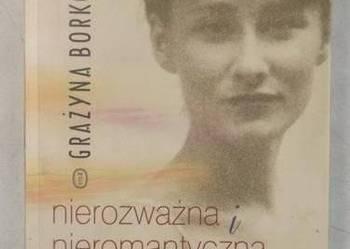Nierozważna i nieromantyczna - Borkowska /FA
