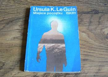 Miejsce początku -- Ursula K.LeGuin /fa