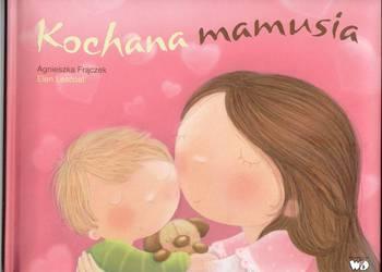 Kochana mamusia Agnieszka Frączek