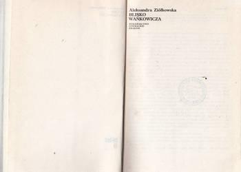 (02210) BLISKO WAŃKOWICZA – ALEKSANDRA ZIÓŁKOWSKA