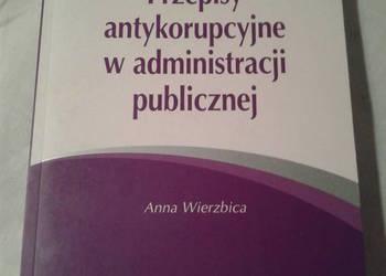 Przepisy antykorupcyjne w administracji publicznej.