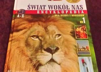 Świat wokół nas. Encyklopedia dla Dzieci i Rodziców. Nr 1.