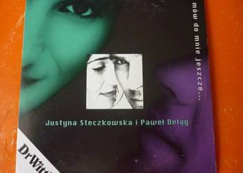 """Płyta CD Justyna Steczkowska P. Deląg """"Mów do mnie jeszcze"""""""