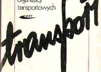 (2786) ENCYKLOPEDIA MIĘDZYNARODOWYCH ORGANIZACJI TRANSPORTOWYCH TRANSPORT LĄDOWY, WODNY ŚRÓDLĄDOWY, POWIETRZNY – A. POGANOWSKA N. SZUSZKIEWICZ