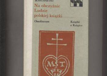 Na obczyźnie Ludzie polskiej książki