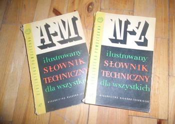 Ilustrowany słownik techniczny dla wszystkich: A-M, N-Z