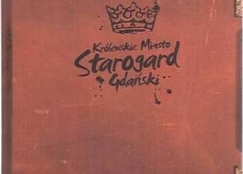 Starogard Gdański Królewskie miasto - Albumik