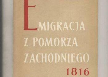 Emigracja z Pomorza Zachodniego 1816-1914