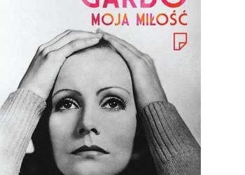 Mattson Ellen - Greta Garbo - Moja miłość