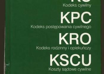 KODEKSY: KC + KPC + KRO + KSCU - EDYCJA SĄDOWA - 2010