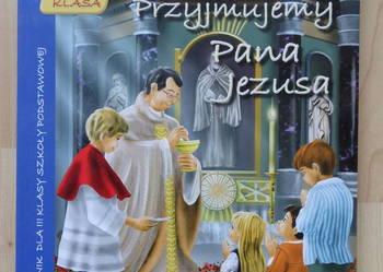 Przyjmujemy Pana Jezusa podręcznik do nauki religii kl. III