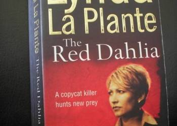 Lynda La Plante The Red Dahlia w oryginale po angielsku