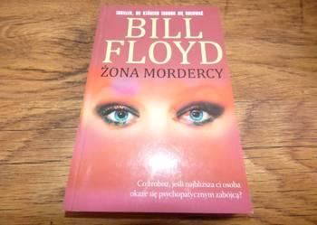Żona mordercy -- Bill Floyd/fa