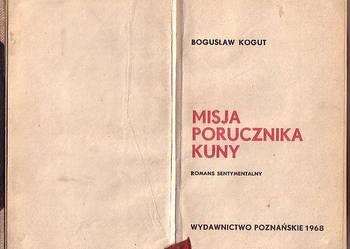 (8302) MISJA PORUCZNIKA KUNY (ROMANS SENTYMENTALNY)  - BOGUS