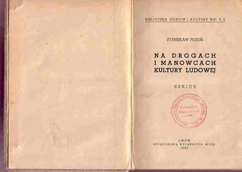 (1477) NA DROGACH I MANOWCACH KULTURY LUDOWEJ – STANISŁAW PIGOŃ 1939 ROK