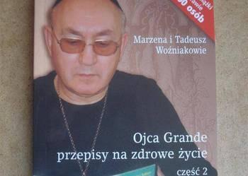 OJCA GRANDE  - PRZEPISY NA ZDROWE ŻYCIE- Woźniakowie /I.M.G