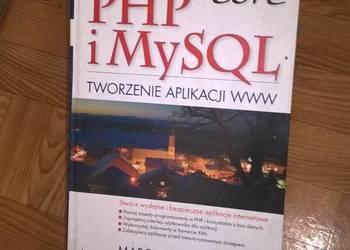 PHP i MySQL. Tworzenie aplikacji WWW