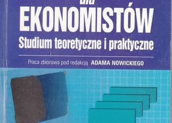 INFORMATYKA DLA EKONOMISTÓW STUDIUM TEORETYCZNE I PRAKTYCZNE