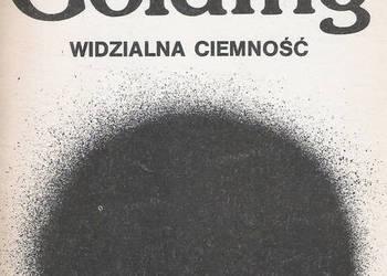Widzialna ciemność - W. Golding.