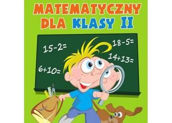 Tropik matematyczny dla klasy 2 Monika Kozikowska