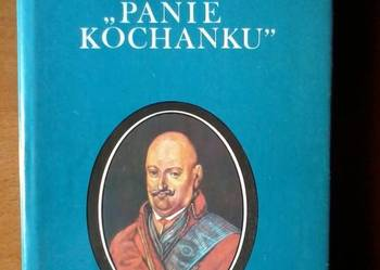 Panie Kochanku -Sidorski Dionizy Karol Radziwiłł