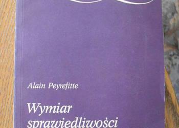 """Wymiar sprawiedliwości..."""" - Alain Peyrefitte"""