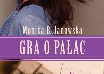 Gra o pałac - Monika B. Janowska FA