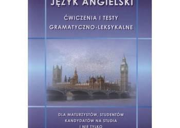 Język angielski - ćwiczenia i testy gramatyczno-leksykalne