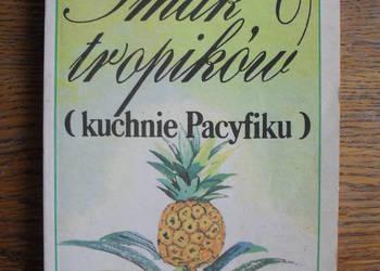 Smak tropików (kuchnie Pacyfiku) - B. Markuza