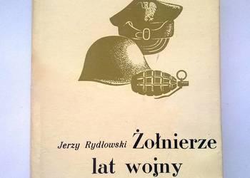 Żołnierze lat wojny i okupacji. Jerzy Rydłowski. Książka.
