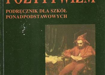Pozytywizm - J. Bachórz.