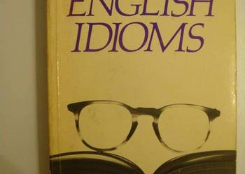 A CONCISE DICTIONARY OF ENGLISH IDIOMS