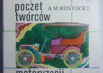POCZET TWÓRCÓW MOTORYZACJI - A.M.ROSTOCKI