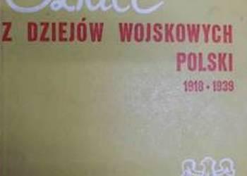 SZKICE Z DZIEJÓW WOJSKOWYCH POLSKI 1918-1939