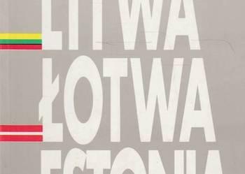 LITWA ŁOTWA ESTONIA - MARYAŃSKI ANDRZEJ