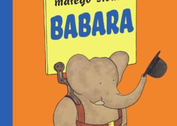 """""""Przygody małego słonia Babara"""" autorstwa Jeana de Brunhoff"""