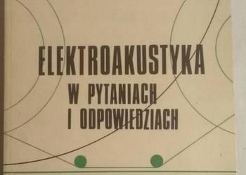 ELEKTROAKUSTYKA W PYTANIACH I ODPOWIEDZIACH
