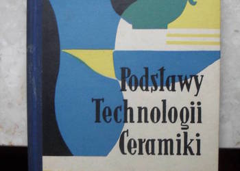 Podstawy Technologii Ceramiki  część III - Kleinrok, Kordek