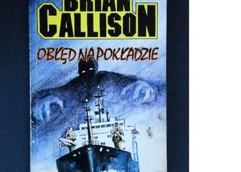 Obłęd na pokładzie Brian Callison /fa
