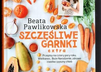 Szczęśliwe garnki extra Beata Pawlikowska