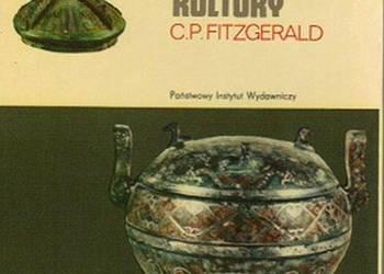 CHINY ZARYS HISTORII KULTURY - FITZGERALD C.P.