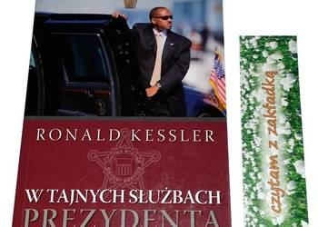 W TAJNYCH SŁUŻBACH PREZYDENTA Kessler Ronald /fa