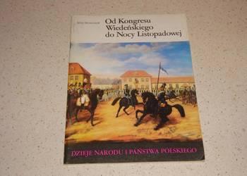 OD KONGRESU WIEDEŃSKIEGO DO NOCY LISTOPADOWEJ /fa