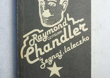 CHANDLER RAYMOND - ŻEGNAJ LALECZKO