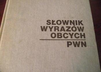 """""""SŁOWNIK WYRAZÓW OBCYCH"""" - PWN 1980 r."""