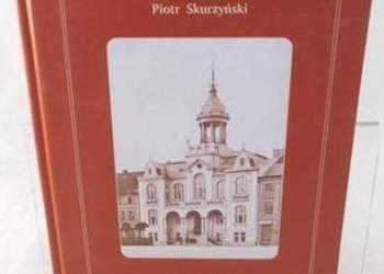 100 lat wejherowskiego ratusza (1908-2008) - Skurzyński P.