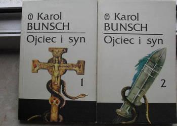 Ojciec i syn  tom 1,2 - Karol Bunsch